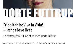 Frida Kahlo: Viva la Vida - længe leve livet v/ Dorte Futtrup