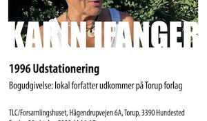 Karin Ifanger: 1996 - Udstationering